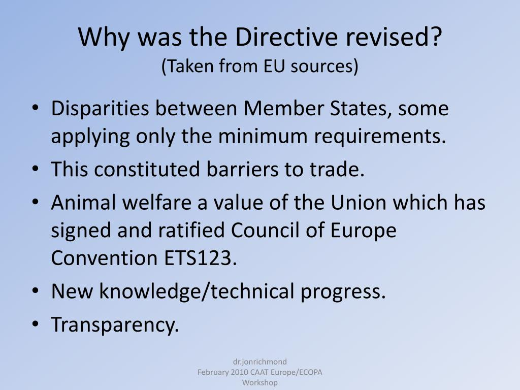 Why was the Directive revised?