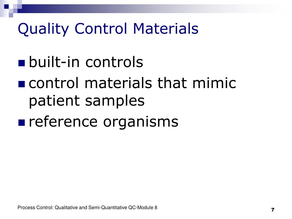 Quality Control Materials