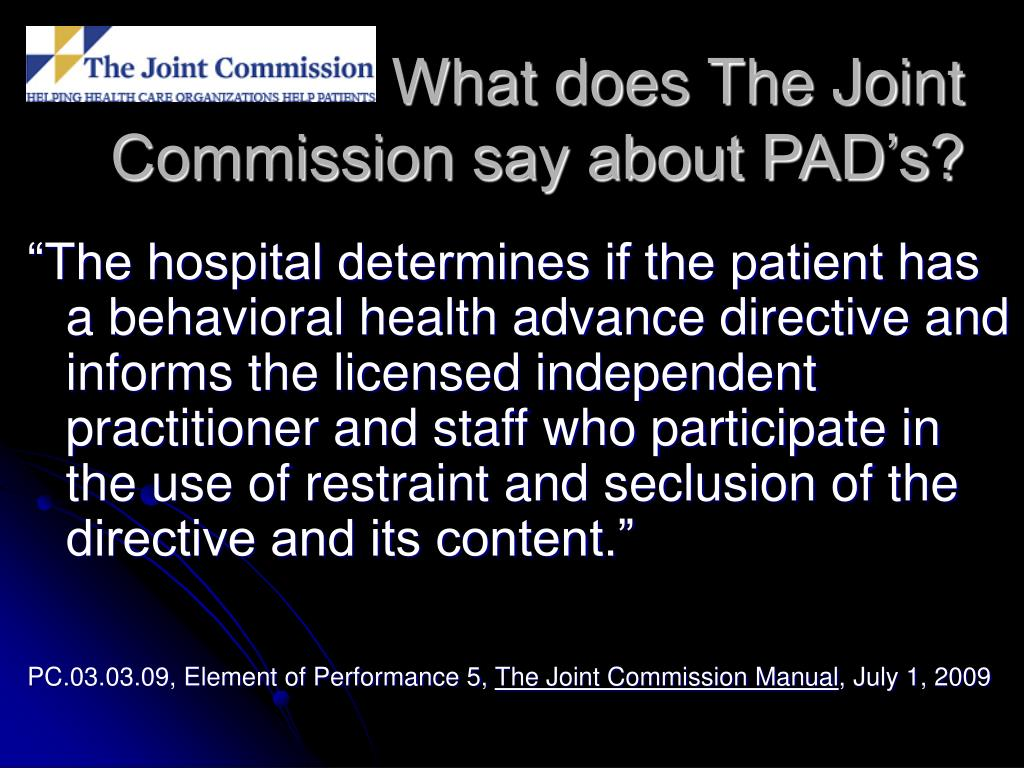 What does The Joint Commission say about PAD's?