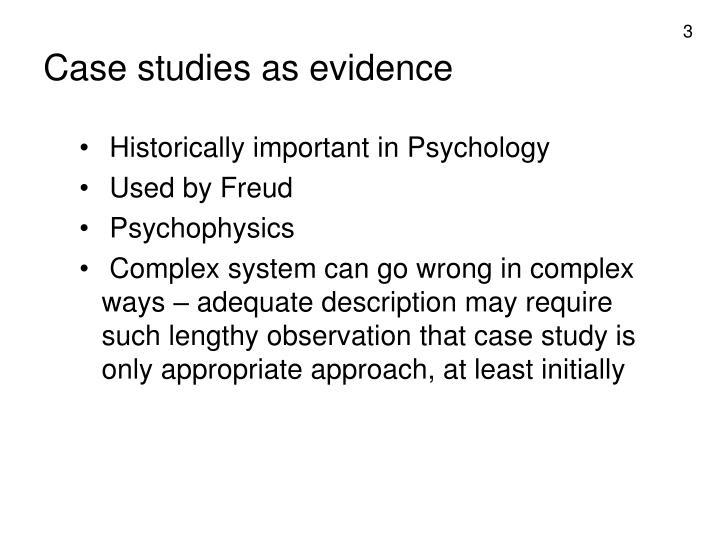 Case studies as evidence