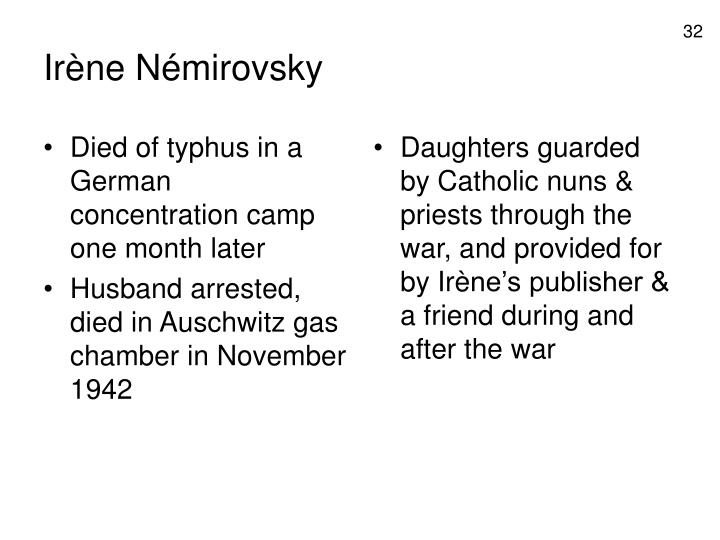 Died of typhus in a German concentration camp one month later
