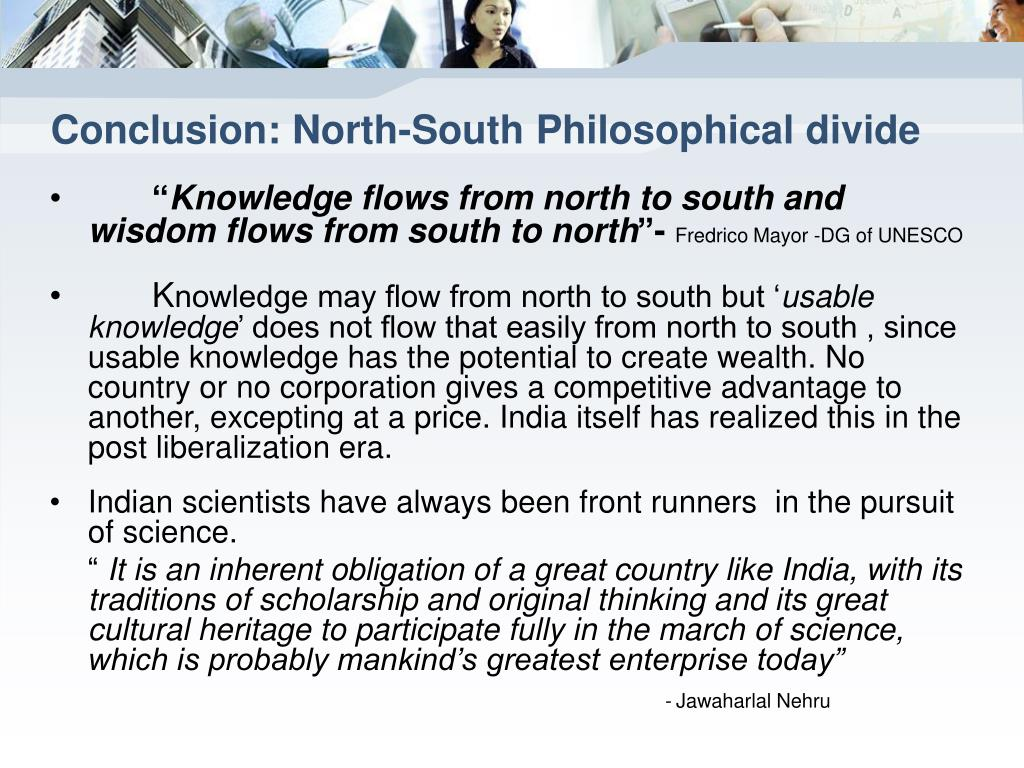 Conclusion: North-South Philosophical divide