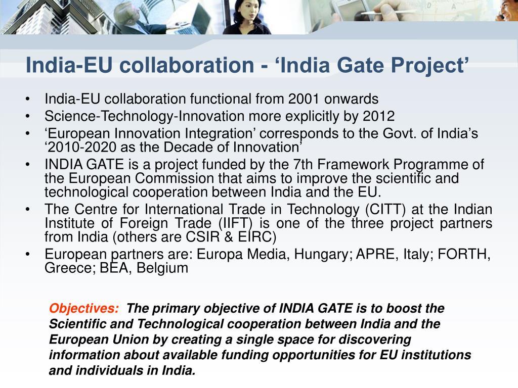 India-EU collaboration - 'India Gate Project'