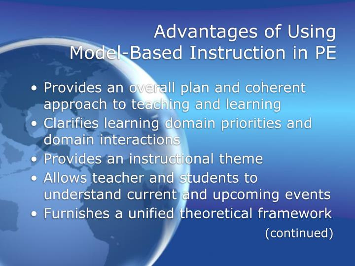 Advantages of using model based instruction in pe