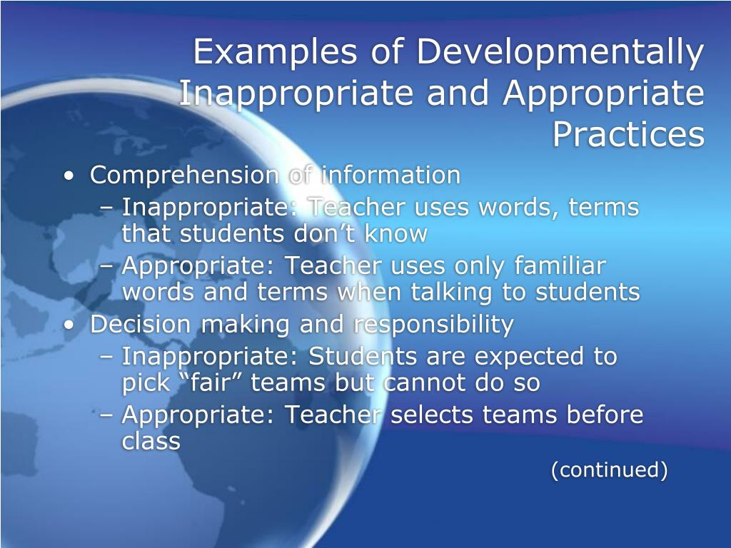Examples of Developmentally Inappropriate and Appropriate Practices