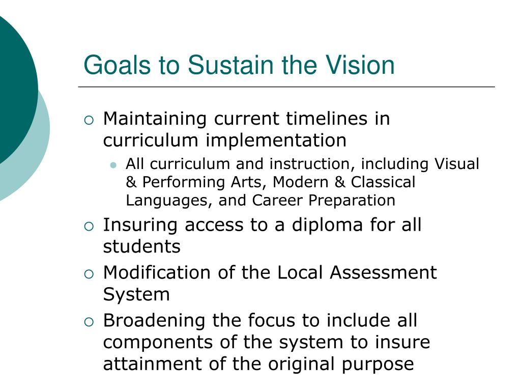 Goals to Sustain the Vision