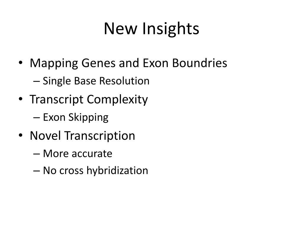 New Insights