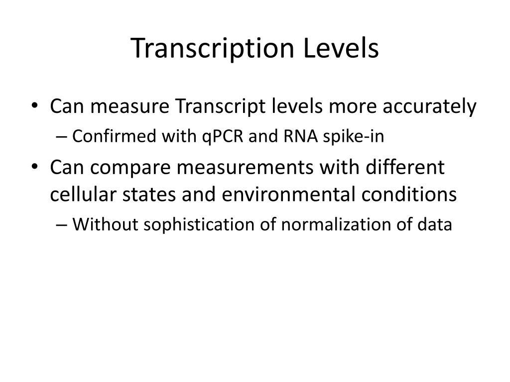 Transcription Levels