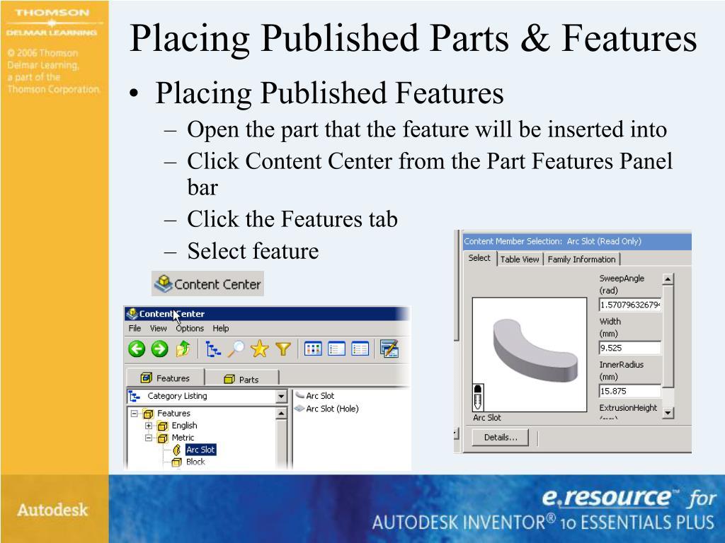 Placing Published Parts & Features