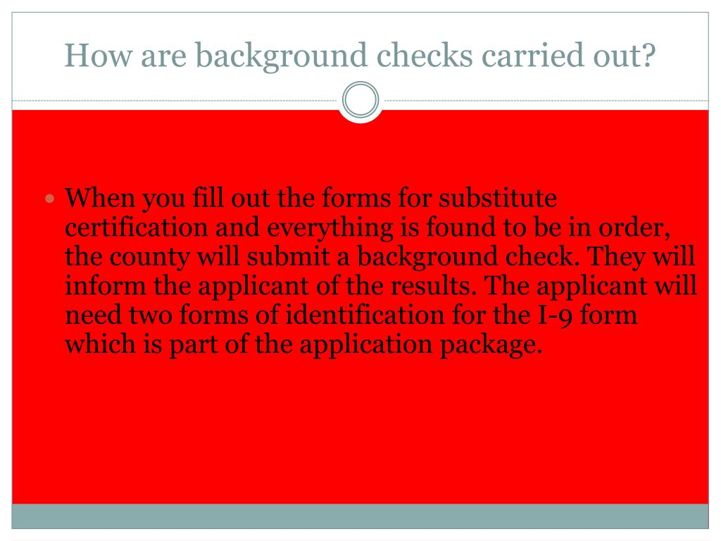 How are background checks carried out?