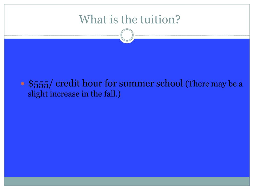 What is the tuition?