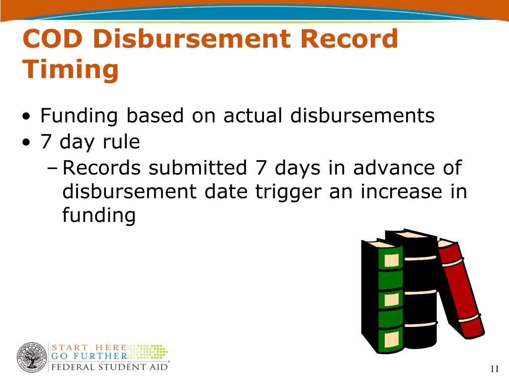 Funding based on actual disbursements