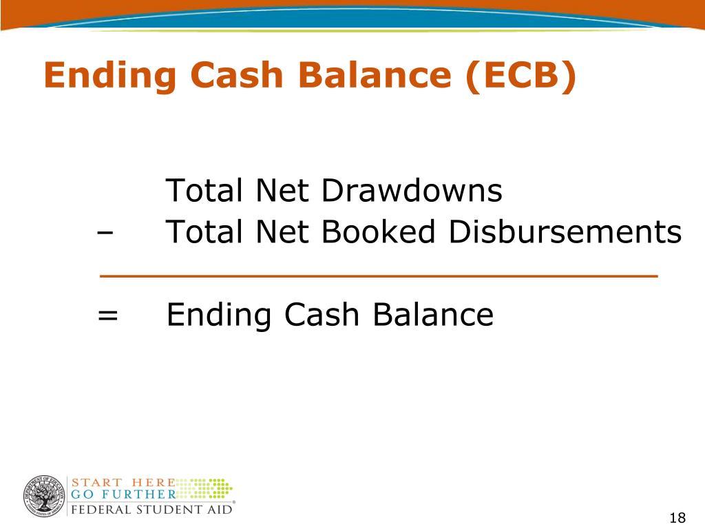 Ending Cash Balance (ECB)