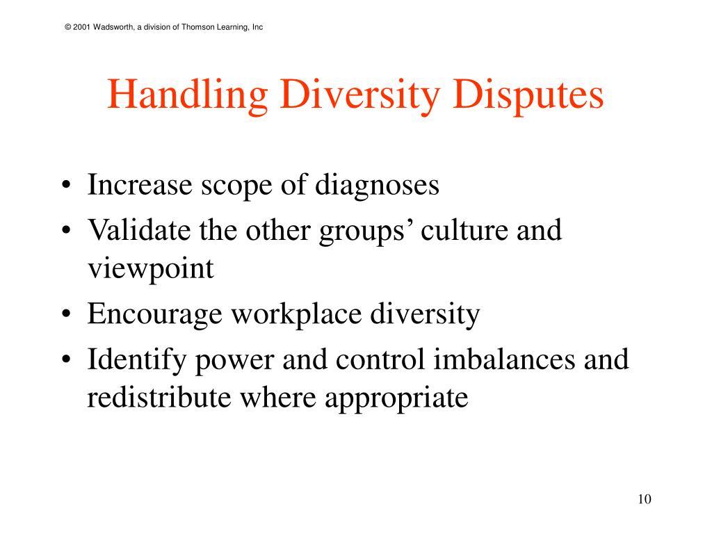 Handling Diversity Disputes