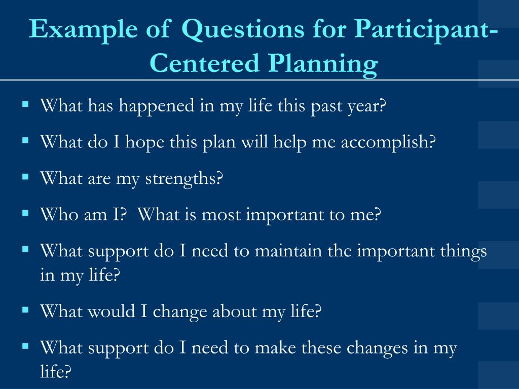Example of Questions for Participant-Centered Planning