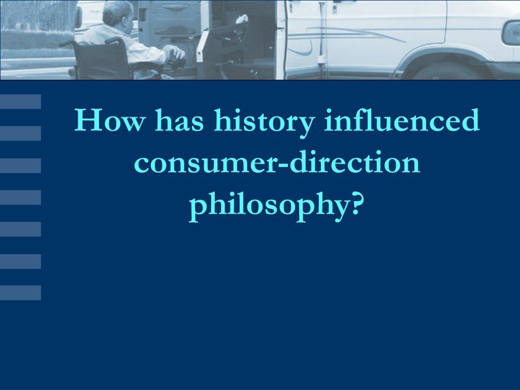 How has history influenced