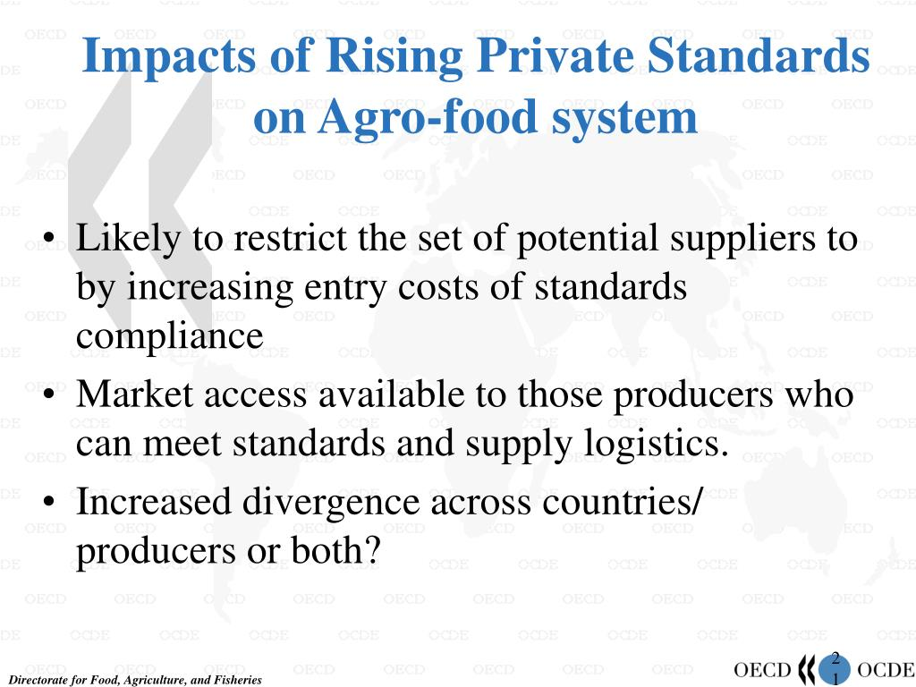 Impacts of Rising Private Standards on Agro-food system