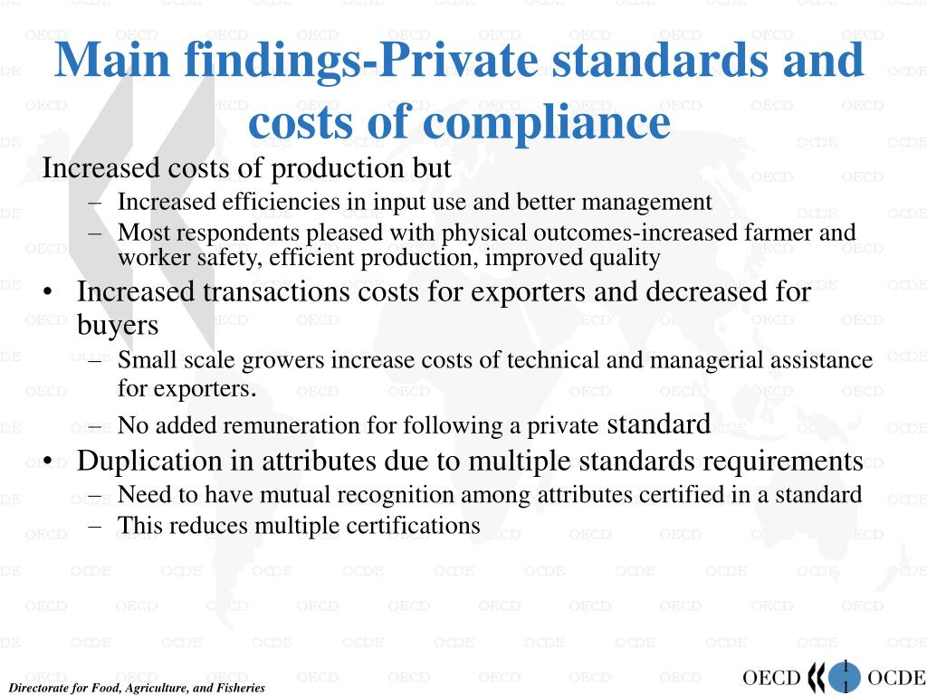 Main findings-Private standards and costs of compliance