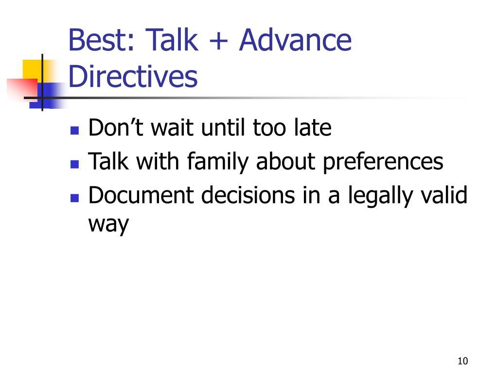 Best: Talk + Advance Directives