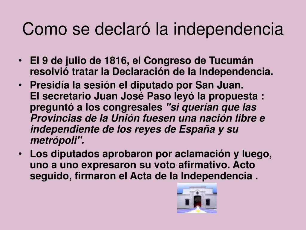 Como se declaró la independencia