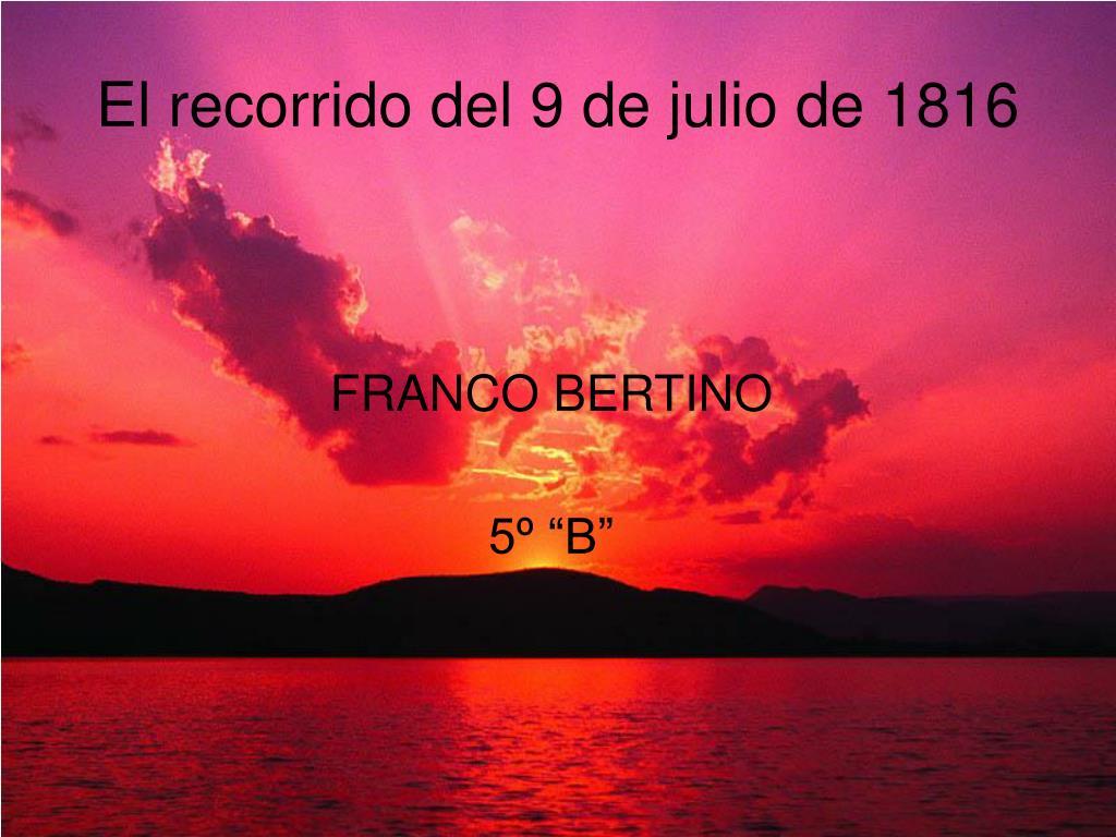 El recorrido del 9 de julio de 1816