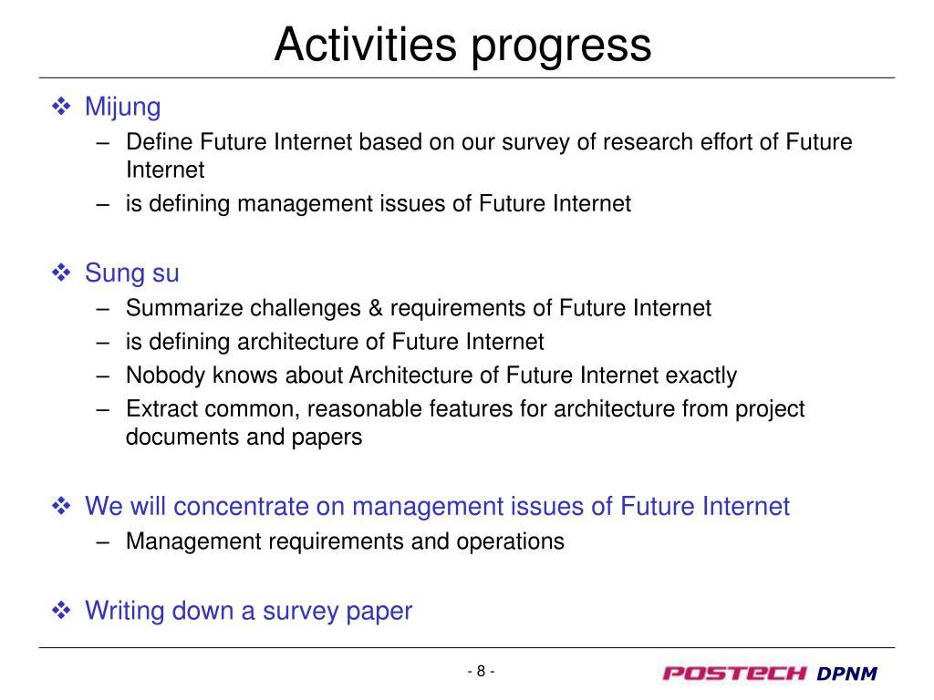 Activities progress