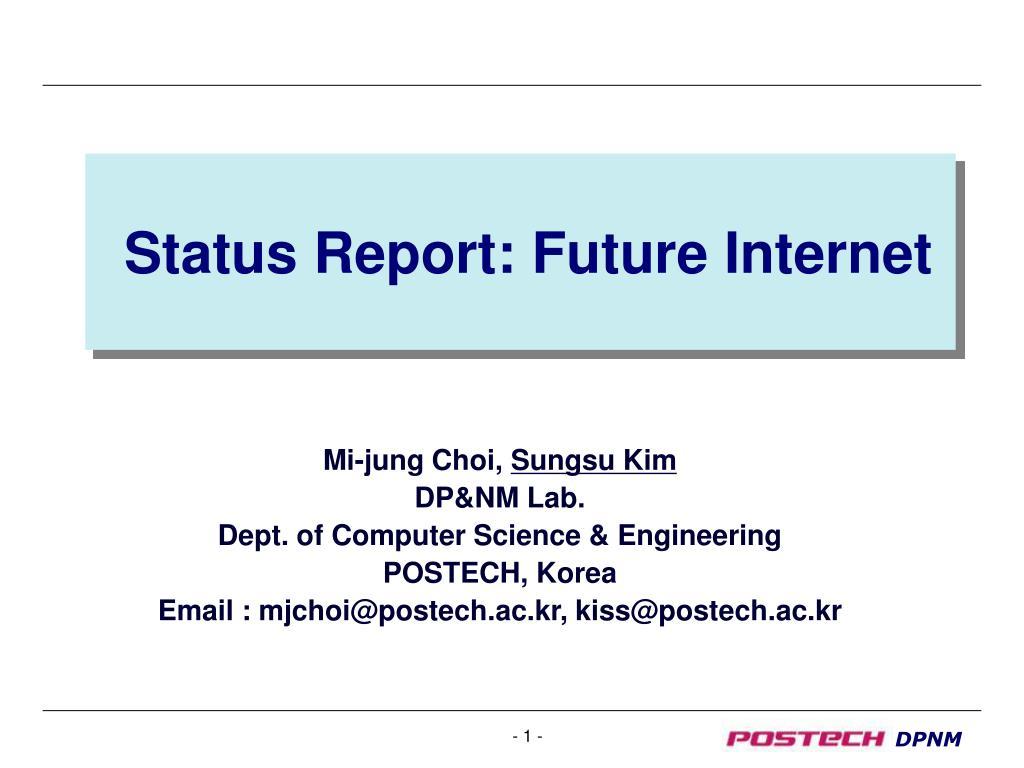 Status Report: Future Internet