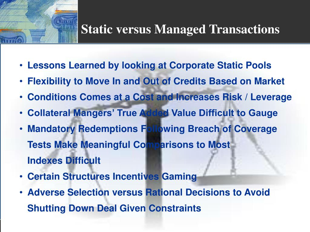 Static versus Managed Transactions