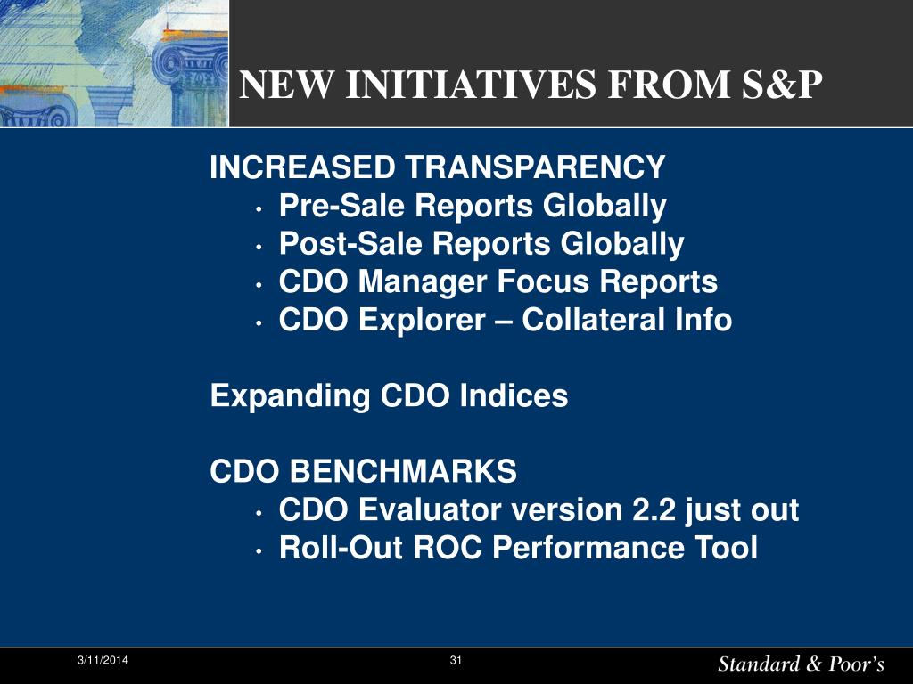 NEW INITIATIVES FROM S&P
