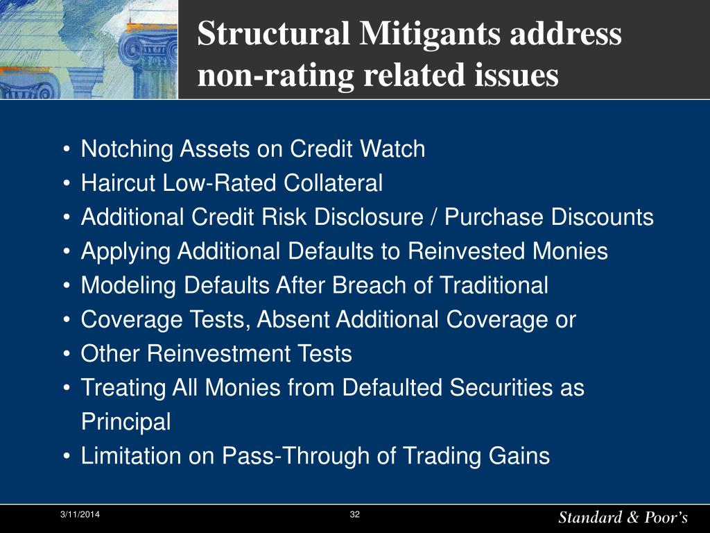 Structural Mitigants address non-rating related issues