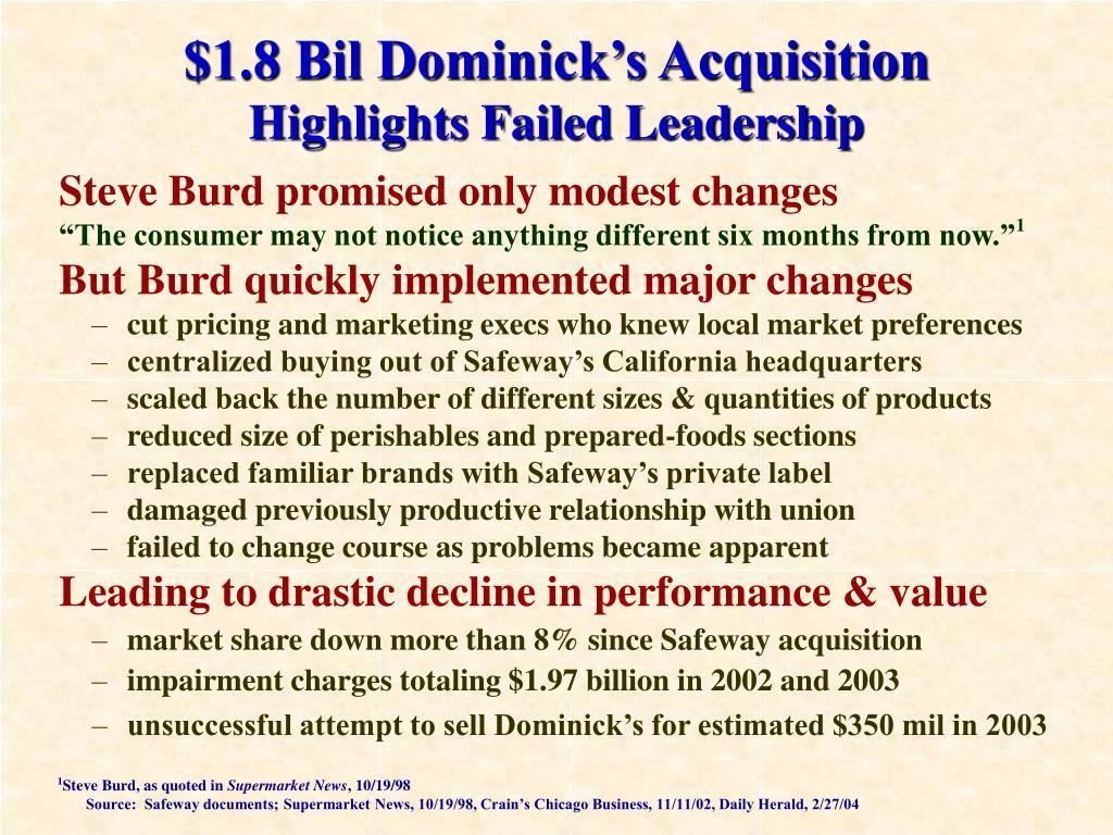 Steve Burd promised only modest changes