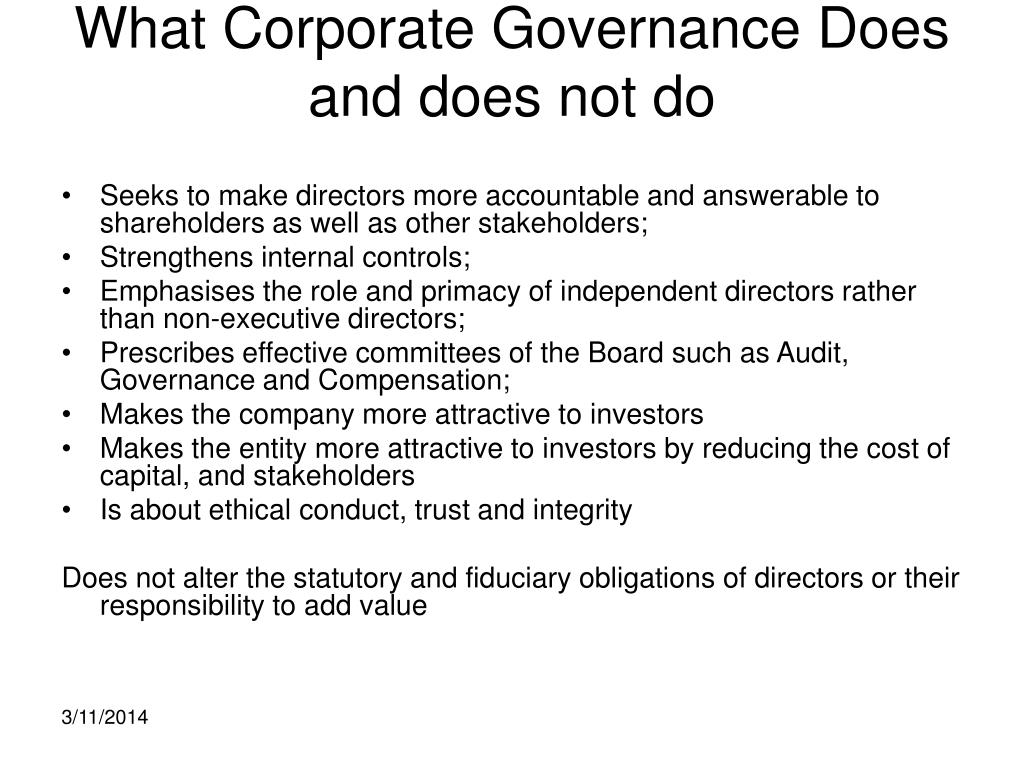 What Corporate Governance Does and does not do