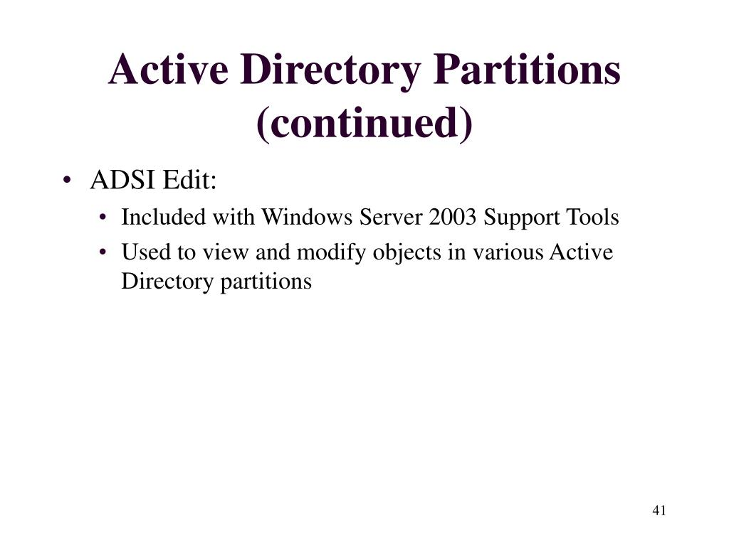 Active Directory Partitions (continued)