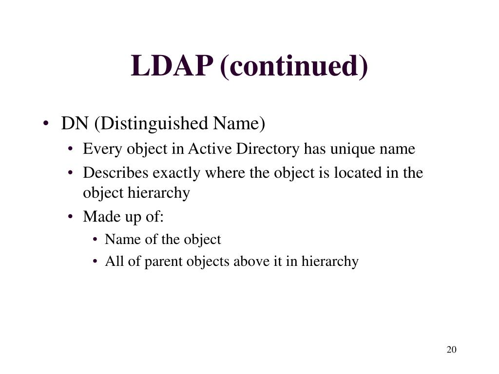 LDAP (continued)