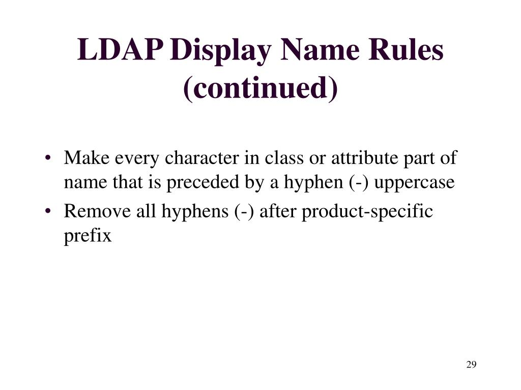 LDAP Display Name Rules (continued)