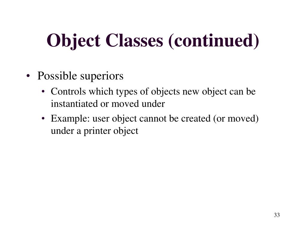 Object Classes (continued)