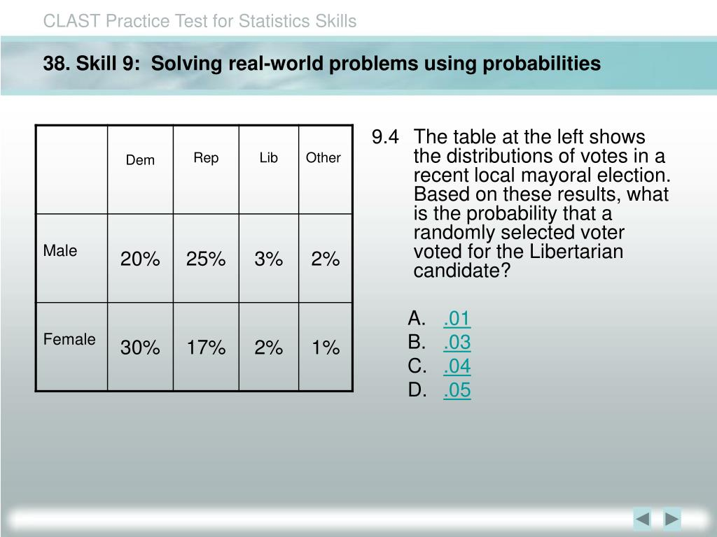 38. Skill 9:  Solving real-world problems using probabilities
