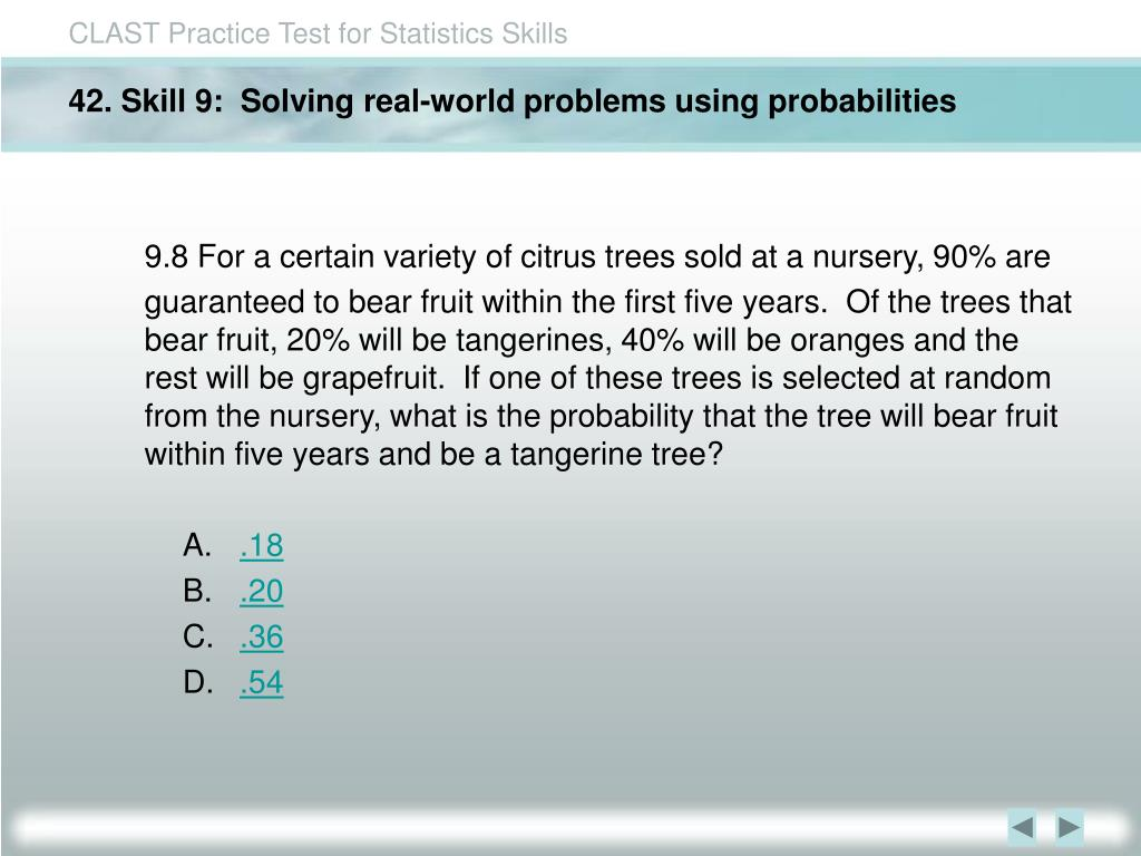 42. Skill 9:  Solving real-world problems using probabilities