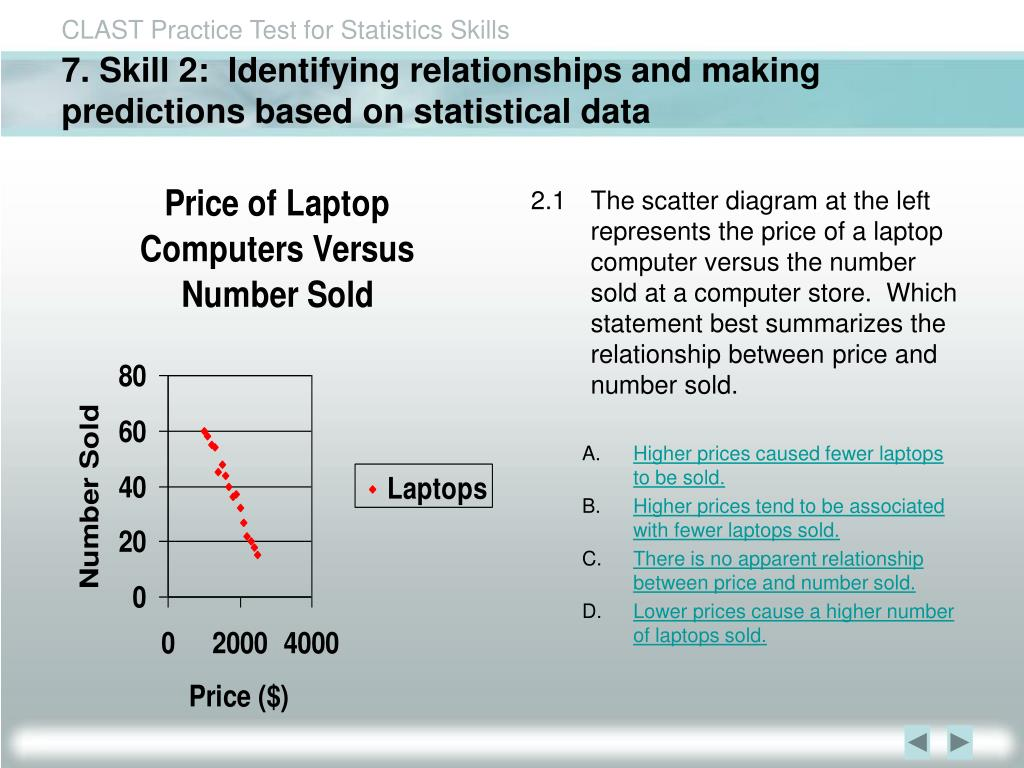 7. Skill 2:  Identifying relationships and making predictions based on statistical data