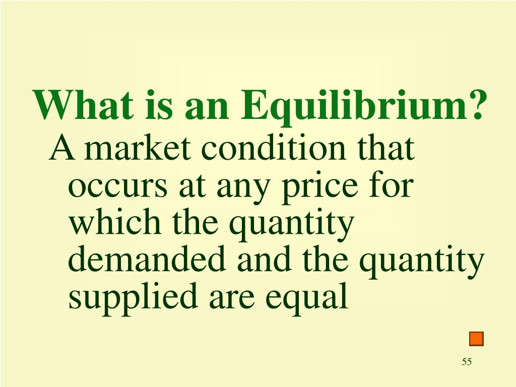 What is an Equilibrium?