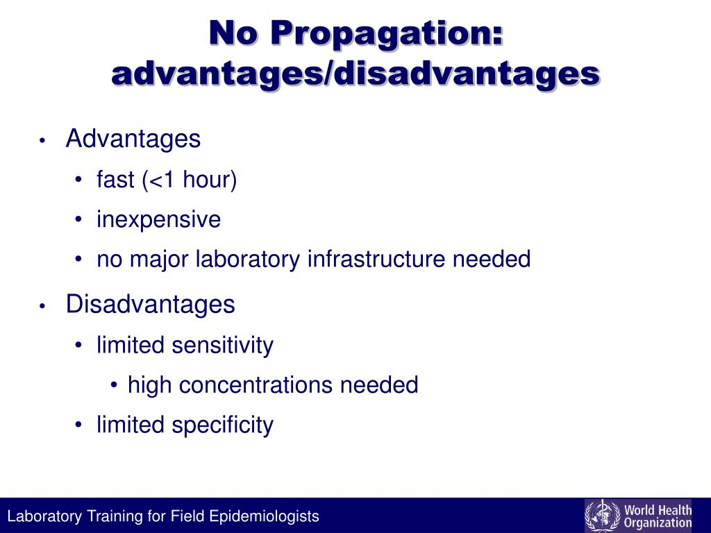 No Propagation: advantages/disadvantages