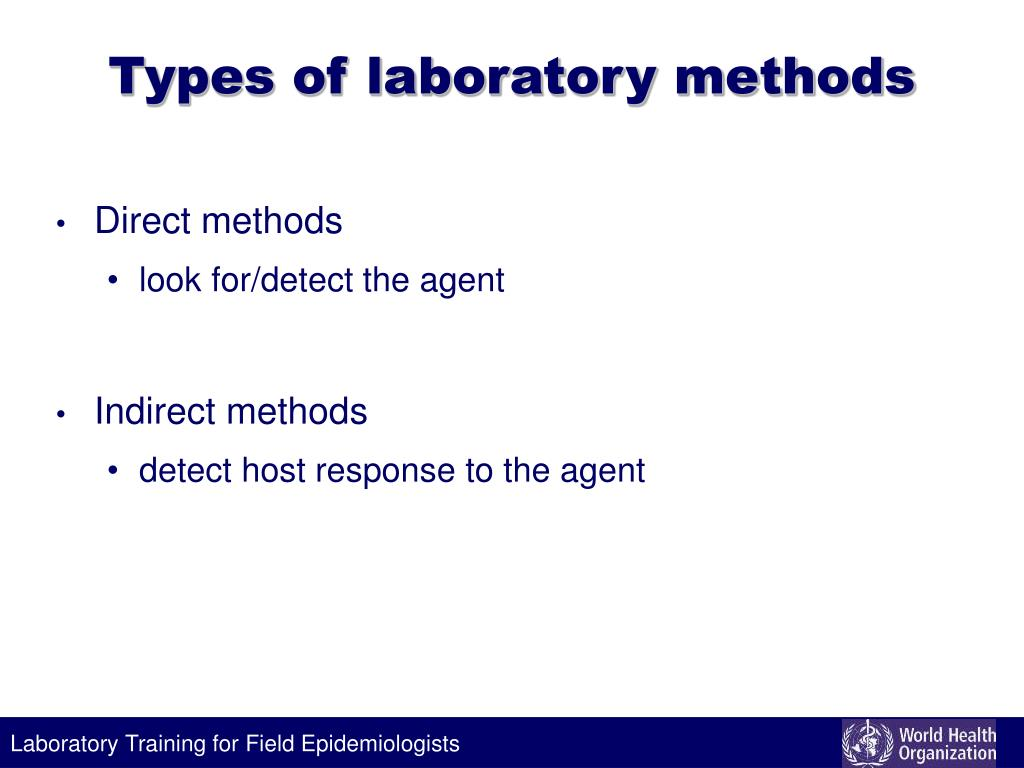 Types of laboratory methods
