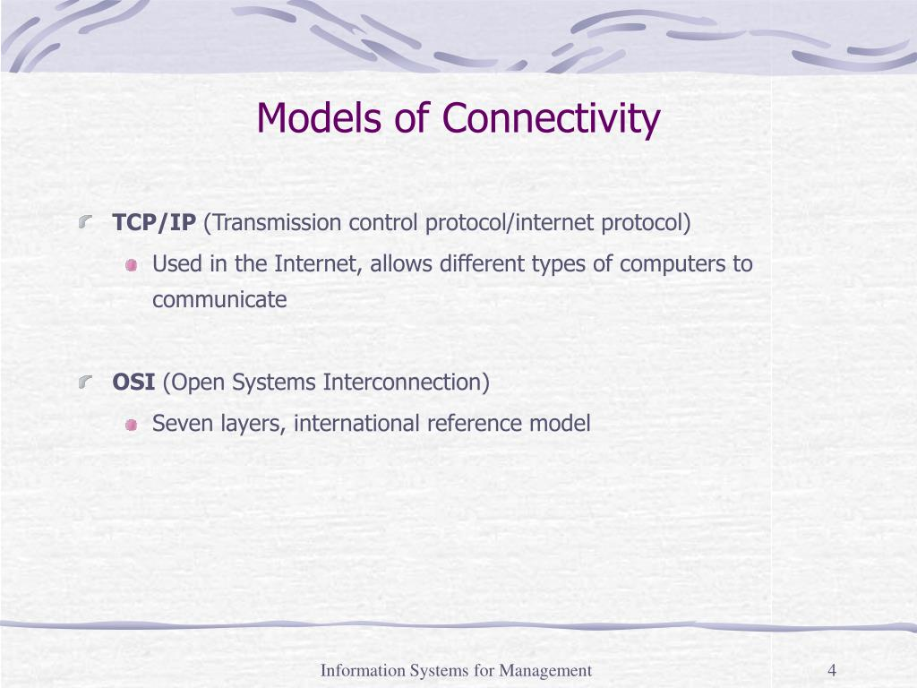 Models of Connectivity