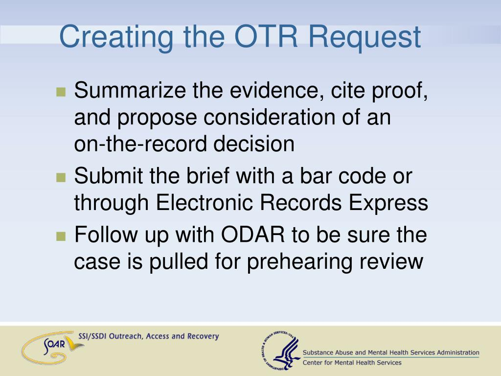 Creating the OTR Request