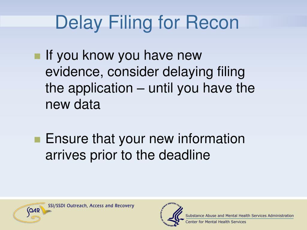 Delay Filing for Recon