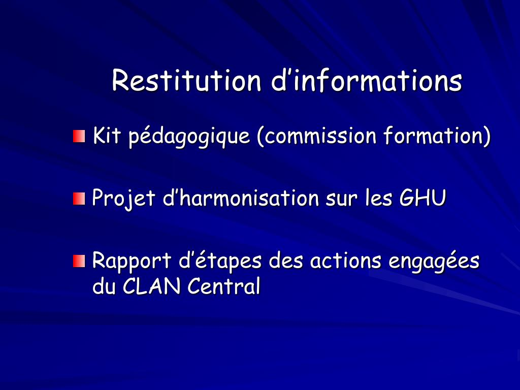 Restitution d'informations