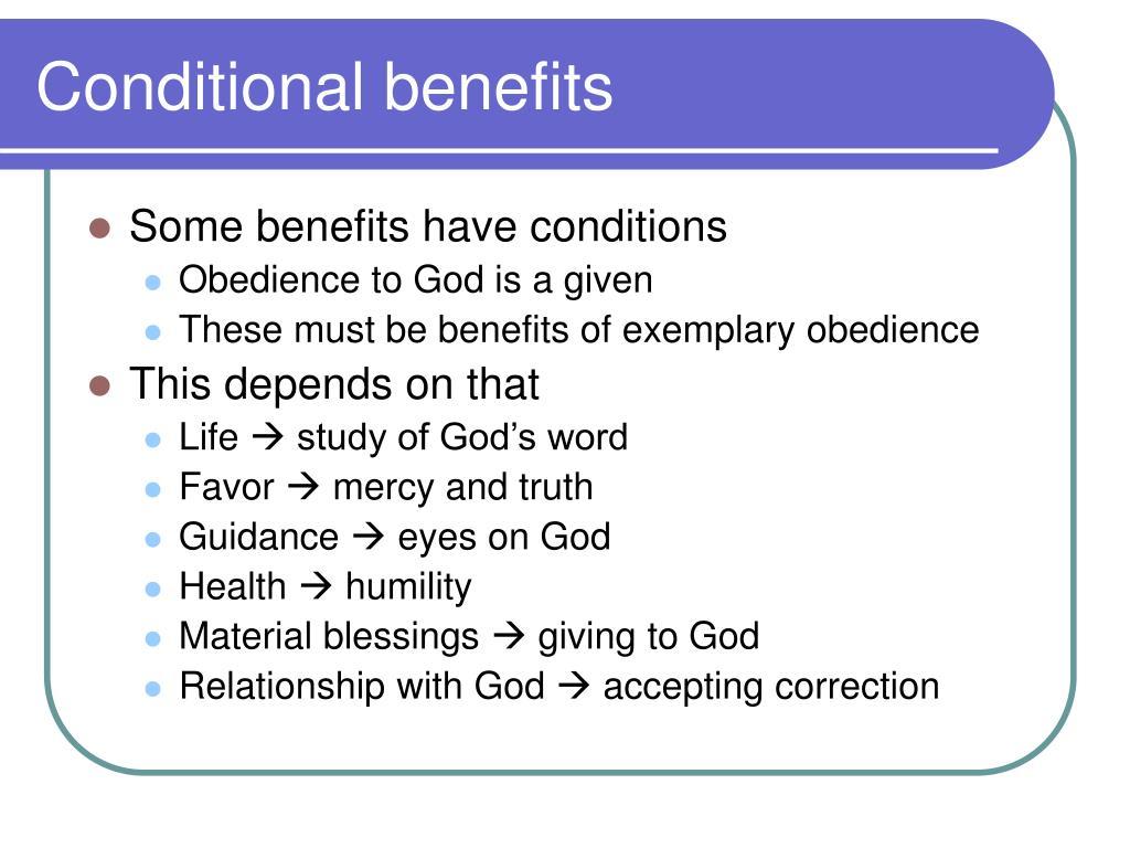 Conditional benefits