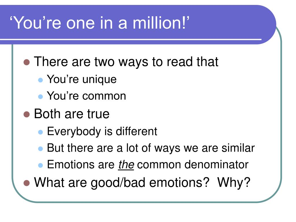 'You're one in a million!'