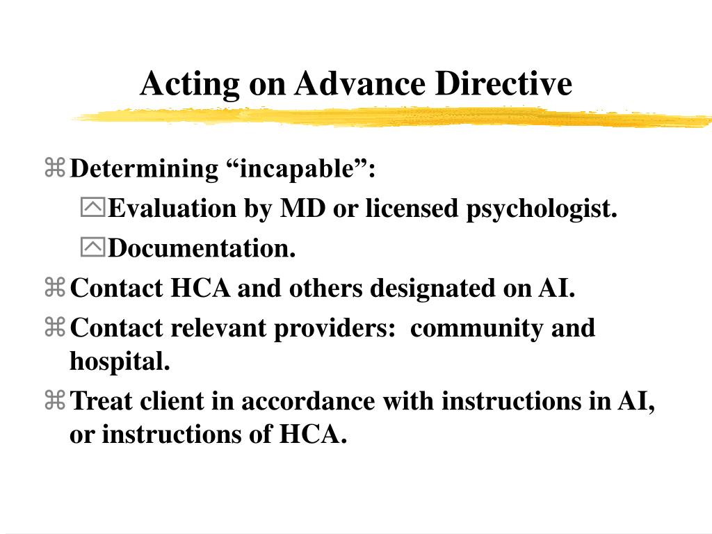 Acting on Advance Directive