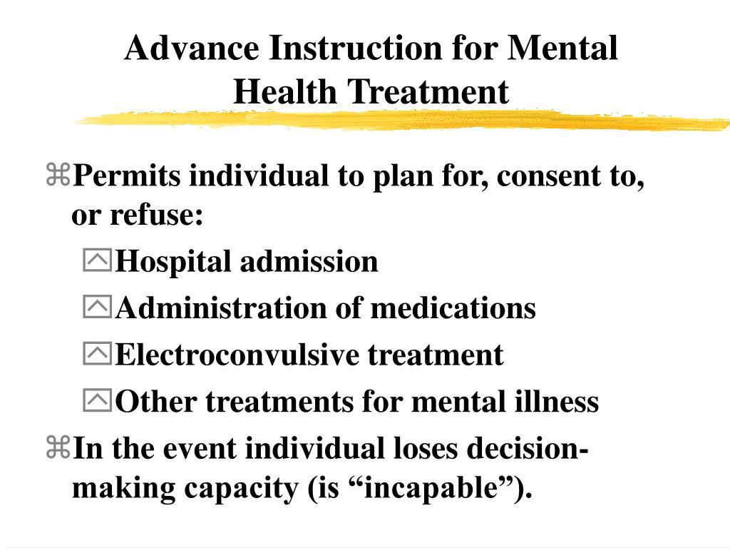 Advance Instruction for Mental Health Treatment